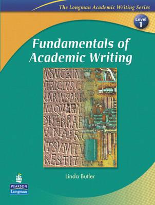 Fundamentals of Academic Writing: Level 1 - The Longman Academic Writing Series (Paperback)