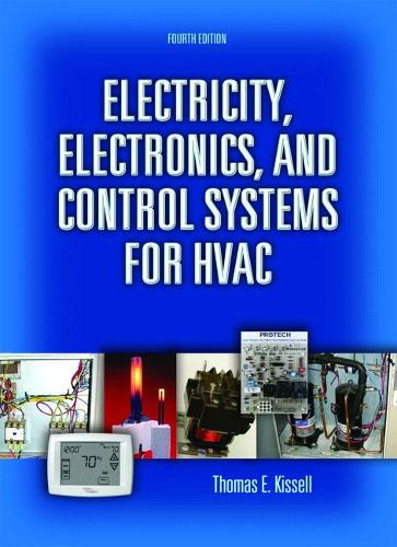 Electricity, Electronics, and Control Systems for HVAC (Hardback)