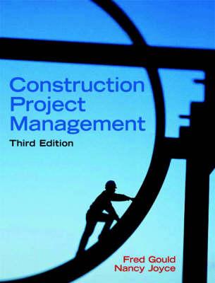 Construction Project Management: United States Edition (Hardback)
