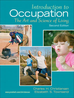 Introduction to Occupation: The Art of Science and Living (Paperback)