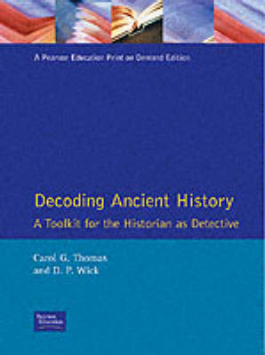 Decoding Ancient History: A Toolkit for the Historian as Detective (Paperback)