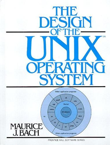 Design of the UNIX Operating System: United States Edition (Hardback)