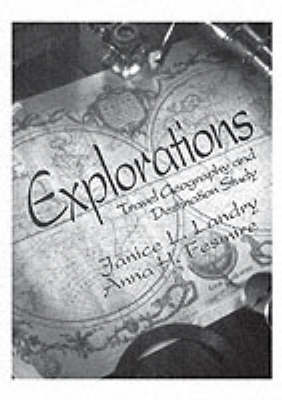 Explorations: Travel Geography and Destination Study (Paperback)