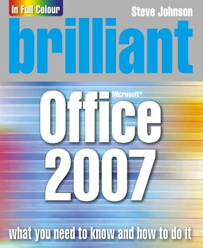 Brilliant Office 2007 (Paperback)