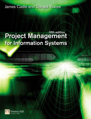 Project Management for Information Systems (Paperback)