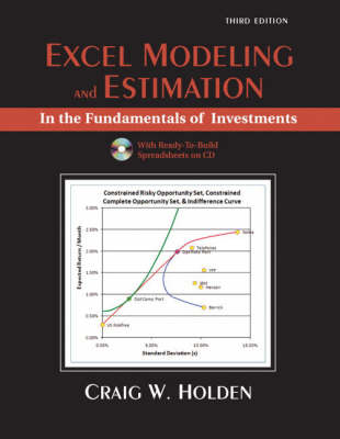 Excel Modeling and Estimation in the Fundamentals of Investments