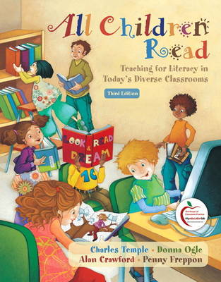 All Children Read: Teaching for Literacy in Today's Diverse Classrooms (Paperback)