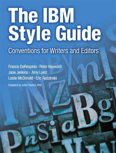 The IBM Style Guide: Conventions for Writers and Editors (Paperback)
