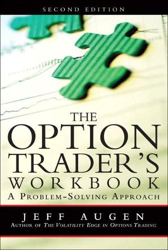 The Option Trader's Workbook: A Problem-Solving Approach (Paperback)