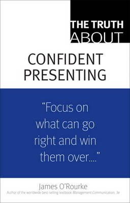The Truth About Confident Presenting, (paperback) (Paperback)