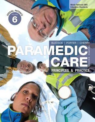 Paramedic Care: Principles & Practice, Volume 6: Special Patients (Hardback)