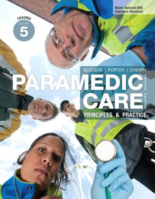 Paramedic Care: Principles & Practice, Volume 5, Trauma (Hardback)