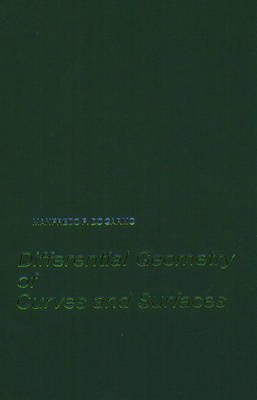 Differential Geometry of Curves and Surfaces (Hardback)