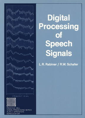 Digital Processing of Speech Signals (Hardback)