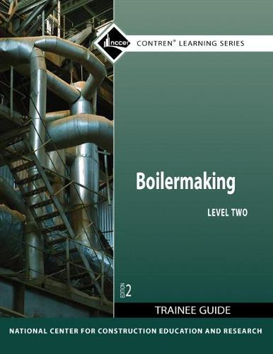 Boilermaking Level 2 Trainee Guide (Paperback)