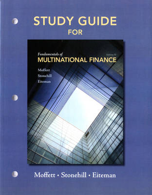 Study Guide for Fundamentals of Multinational Finance (Paperback)