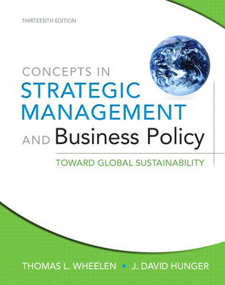 Concepts in Strategic Management and Business Policy: Toward Global Sustainability (Paperback)