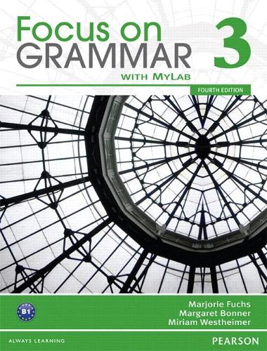 Focus on Grammar 3A Split: Student Book with MyEnglishLab (Paperback)