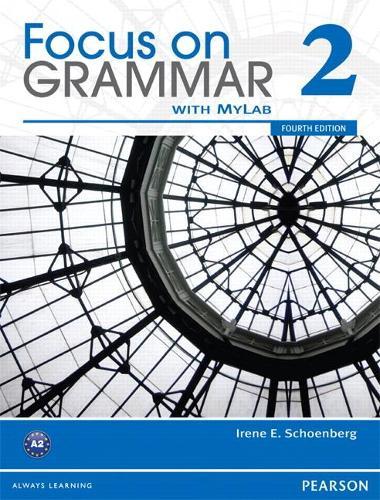 Focus on Grammar 2B Split Student Book with MyLab English (Paperback)