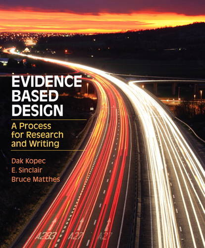 Evidence Based Design: A Process for Research and Writing (Paperback)