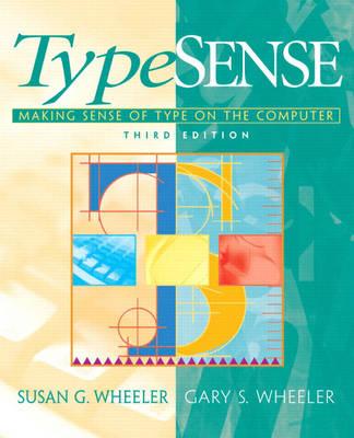 Typesense: Making Sense of Type on the Computer (Paperback)