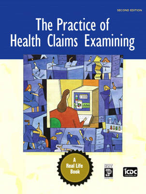 The Practice of Health Claims Examining (Paperback)