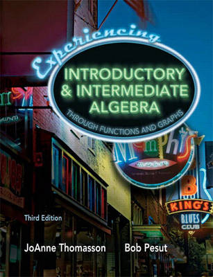 Experiencing Introductory and Intermediate Algebra Through Functions and Graphs (Hardback)
