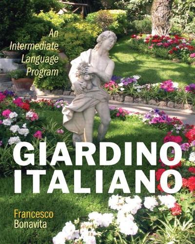 Giardino italiano: An Intermediate Language Program (Paperback)
