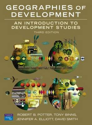 Geographies of Development: An Introduction to Development Studies (Paperback)