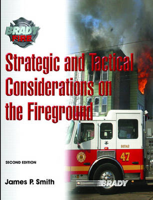 Strategic and Tactical Considerations on the Fireground (Hardback)