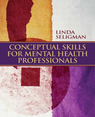 Conceptual Skills for Mental Health Professionals (Paperback)