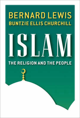 Islam: The Religion and the People (Hardback)