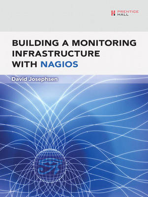 Building a Monitoring Infrastructure with Nagios (Paperback)