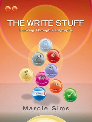 The Write Stuff: Thinking Through Paragraphs (Paperback)