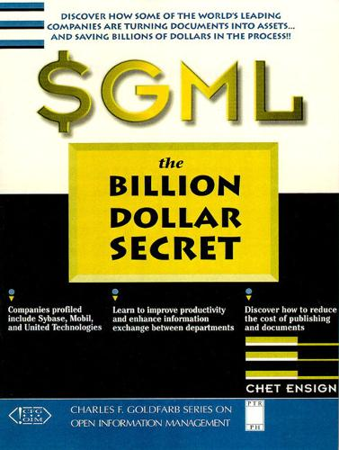SGML: The Billion Dollar Secret (Hardback)