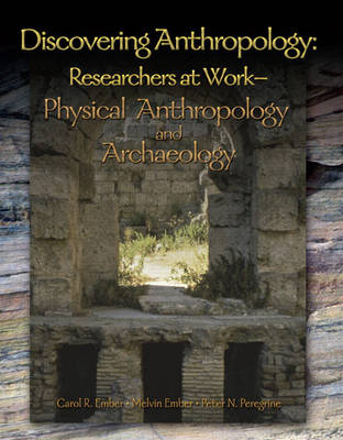 Discovering Anthropology: Researchers at Work-Physical Anthropology and Archaeology (Paperback)