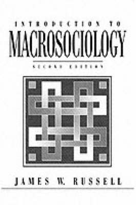 Introduction to Macrosociology (Paperback)