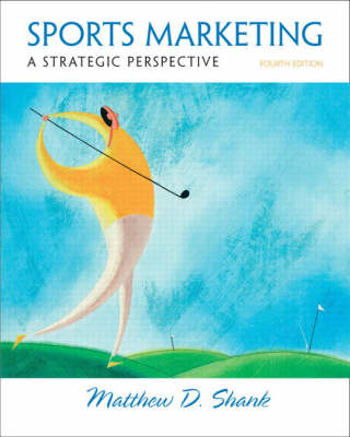 Sports Marketing: A Strategic Perspective: United States Edition (Hardback)