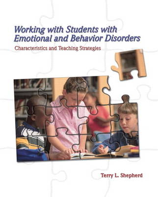 Working with Students with Emotional and Behavior Disorders: Characteristics and Teaching Strategies (Paperback)