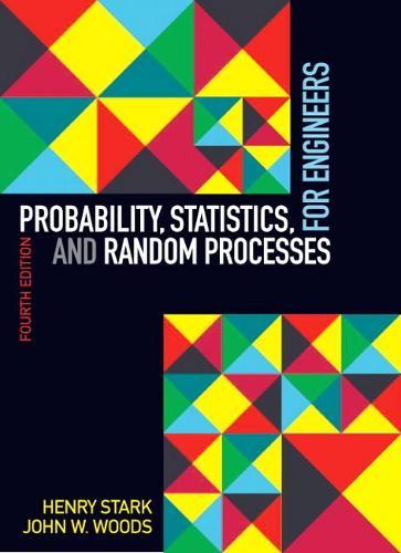 Probability, Statistics, and Random Processes for Engineers (Hardback)