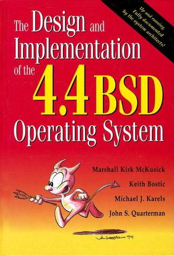 The Design and Implementation of the 4.4 BSD Operating System (paperback) (Paperback)