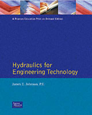 Hydraulics for Engineering Technology (Hardback)
