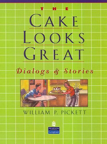 Cake Looks Great, The, Dialogs and Stories (Paperback)