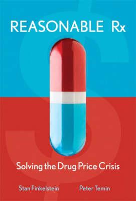 Reasonable Rx: Solving the Drug Price Crisis (Hardback)