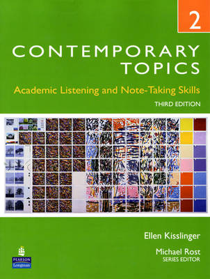 Contemporary Topics 2: Academic Listening and Note-Taking Skills (High Intermediate) (Paperback)