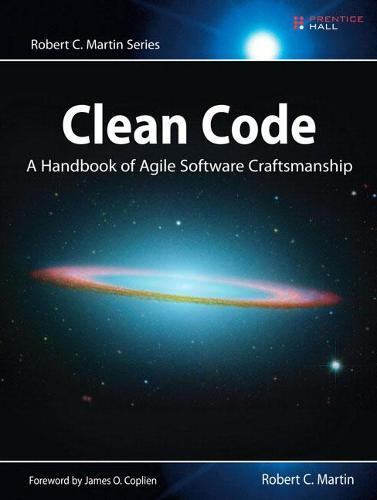 Clean Code: A Handbook of Agile Software Craftsmanship - Robert C. Martin Series (Paperback)