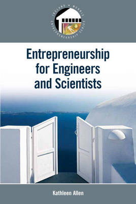 Entrepreneurship for Scientists and Engineers: United States Edition (Paperback)