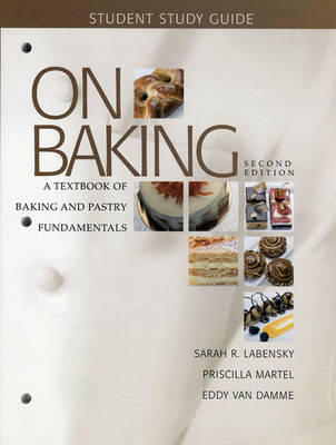 Study Guide for on Baking: A Textbook of Baking and Pastry Fundamentals (Paperback)