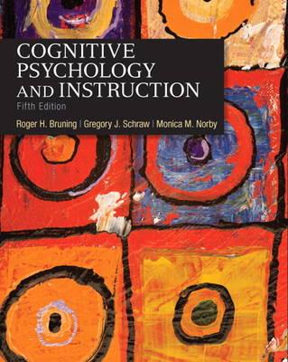 Cognitive Psychology and Instruction (Paperback)
