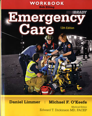 Workbook for Emergency Care: Workbook (Paperback)